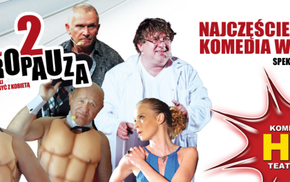 """Jedna z najczęściej granych sztuk teatralnych w Polsce """"Andropauza 2"""" wkrótce w Cork i Dublinie."""